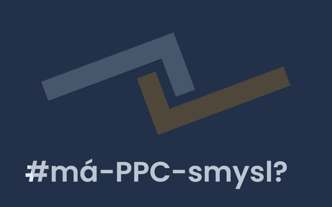 Kdy se PPC reklama (ne)vyplatí?